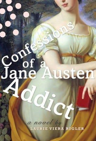 Confessions of a Jane Austen Addict